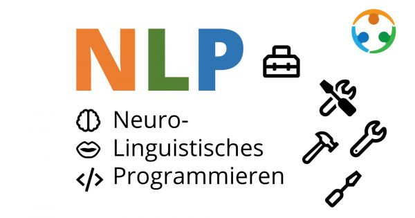 Was bedeutet Neuro-Linguistisches Programmieren?