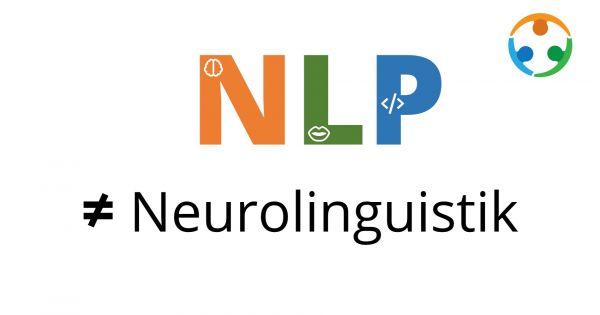 Was hat NLP mit Neurolinguistik zu tun?